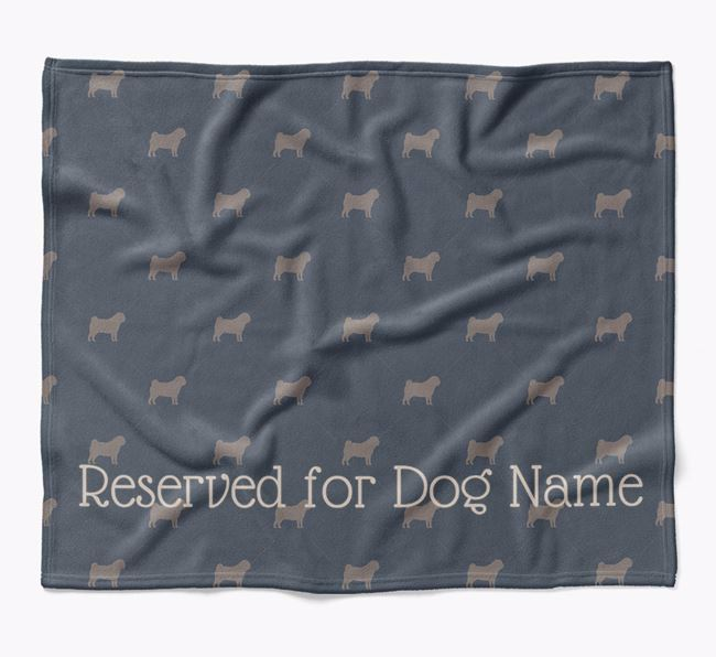 Personalised 'Reserved For' Blanket with Pug Silhouette Print