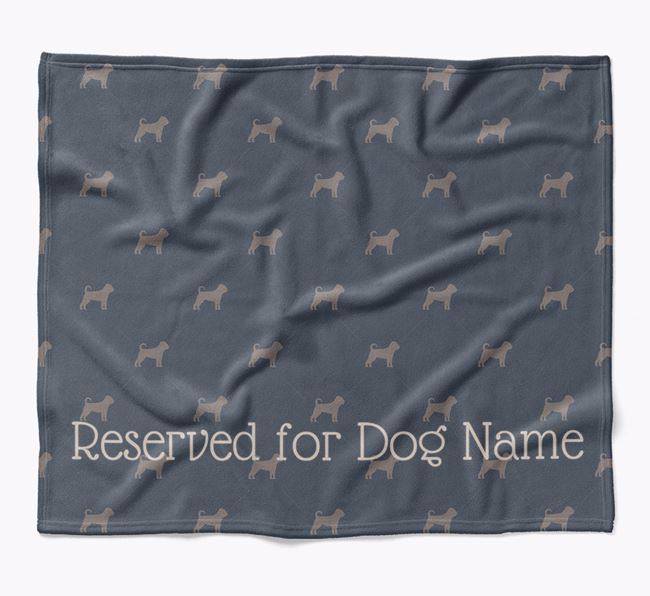 Personalised 'Reserved For' Blanket with Puggle Silhouette Print