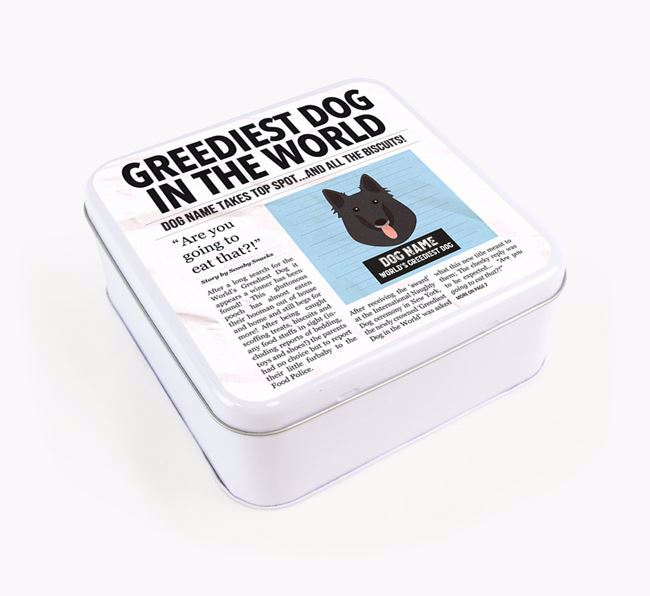Personalised 'Greediest Dog' Newspaper Print Square Tin for your Belgian Groenendael