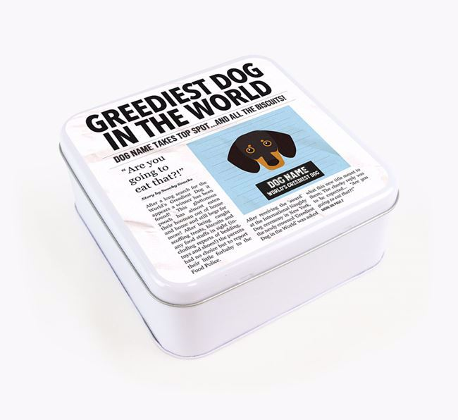 Personalised 'Greediest Dog' Newspaper Print Square Tin for your Dachshund