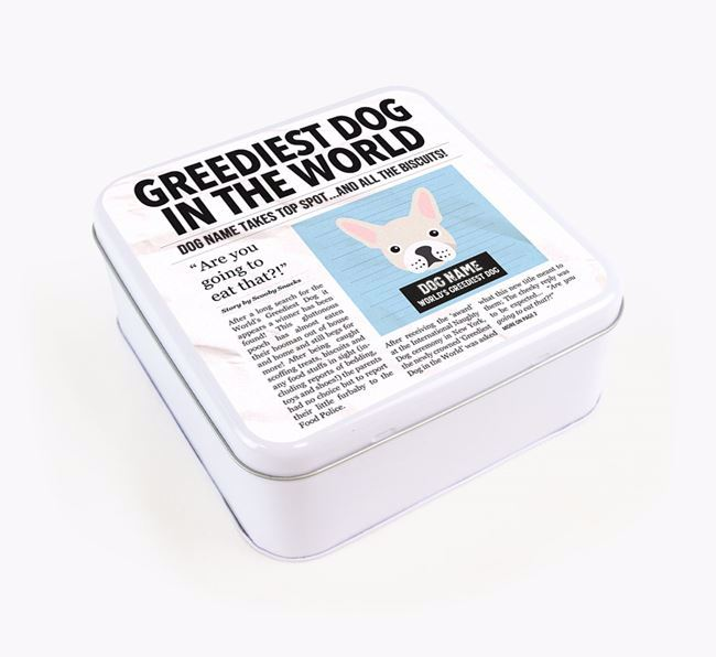 Personalised 'Greediest Dog' Newspaper Print Square Tin for your French Bulldog