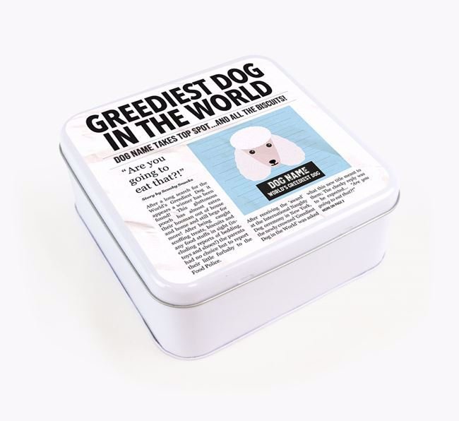 Personalised 'Greediest Dog' Newspaper Print Square Tin for your Poodle